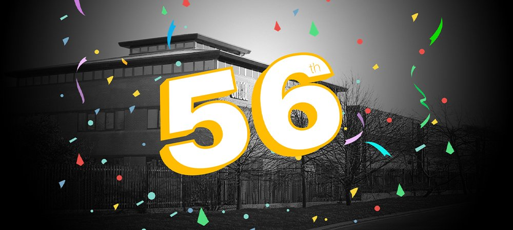 56 YEARS YOUNG – A CELEBRATION!